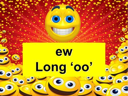ew Long 'oo' Example: few Note: Make sure you click on the book and not the background.