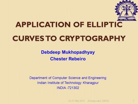 Application of Elliptic Curves to Cryptography