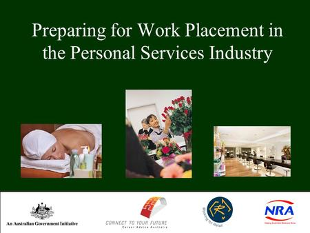 Preparing for Work Placement in the Personal Services Industry.