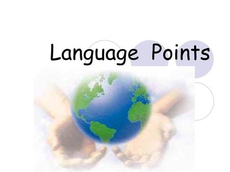 Language Points 1.We should build a better society in h___________ with nature. 2.We must _______ ( 强调) the need for equality and fairness in the world.