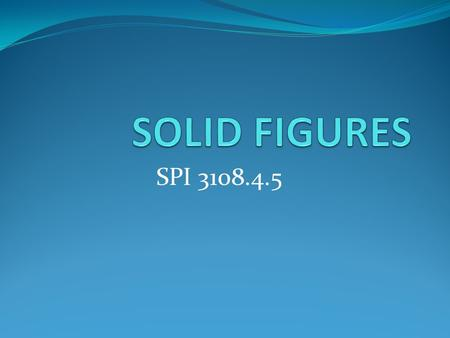 SOLID FIGURES SPI 3108.4.5.