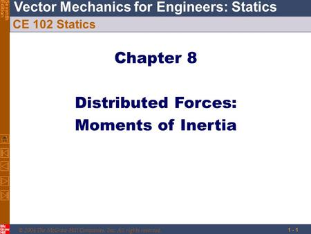 Chapter 8 Distributed Forces: Moments of Inertia