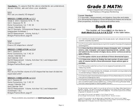 Page 11 Grade 5 MATH: Oregon Department of Education Standards for Practice or Progress Monitoring. OAKS testing format These problems are presented in.