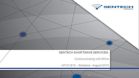 SENTECH SHORTWAVE SERVICES: