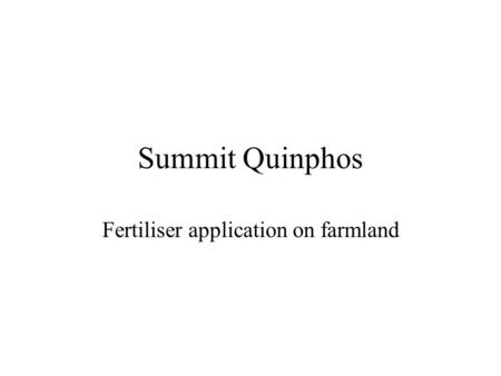 Summit Quinphos Fertiliser application on farmland.