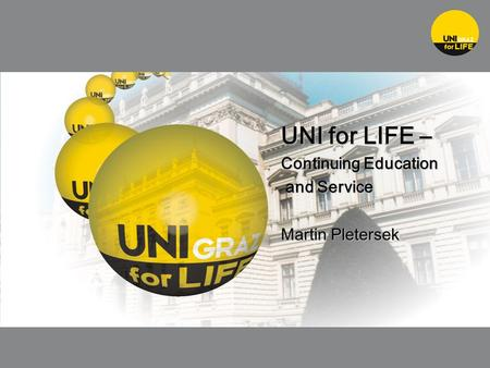 UNI for LIFE – Continuing Education and Service and Service Martin Pletersek.