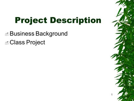 1 Project Description  Business Background  Class Project.