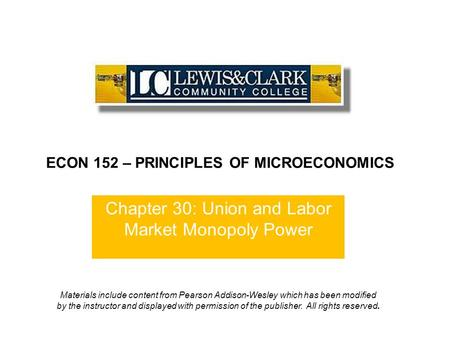 Chapter 30: Union and Labor Market Monopoly Power