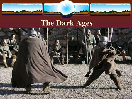 The Dark Ages 500-1000 A.D.. Characteristics  Roman civilization disappeared.  Wars raged constantly.  Towns emptied.  Learning ceased.