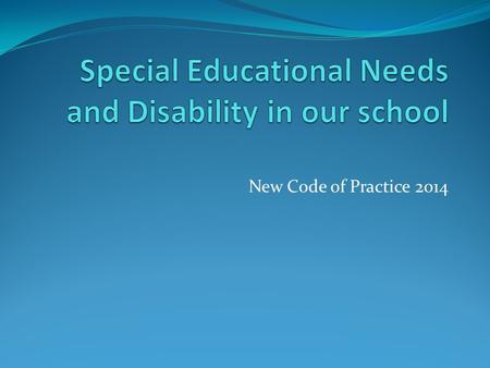 Special Educational Needs and Disability in our school