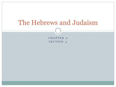 The Hebrews and Judaism