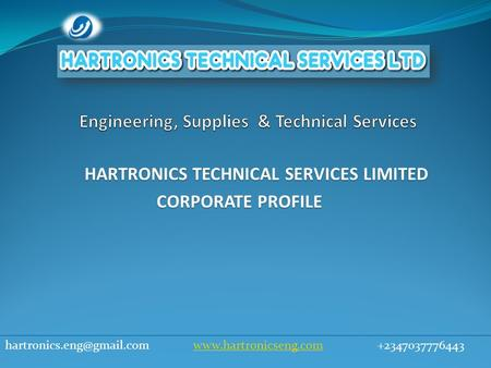 HARTRONICS TECHNICAL SERVICES LIMITED CORPORATE PROFILE CORPORATE PROFILE
