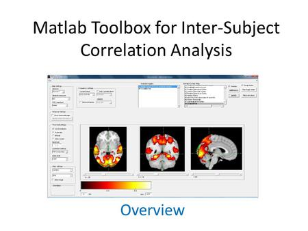 Matlab Toolbox for Inter-Subject Correlation Analysis Overview.
