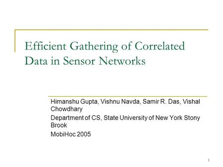 Efficient Gathering of Correlated Data in Sensor Networks