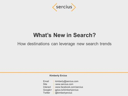 What's New in Search? How destinations can leverage new search trends.