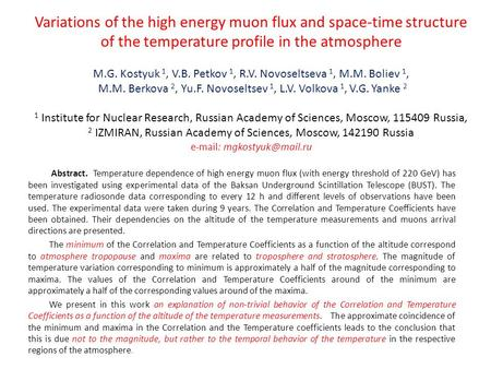 Variations of the high energy muon flux and space-time structure of the temperature profile in the atmosphere M.G. Kostyuk 1, V.B. Petkov 1, R.V. Novoseltseva.