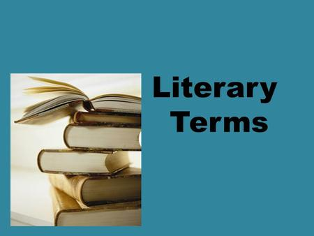 Literary Terms. Plot The plot is the action of the story. This action is usually made up of a series of events called the plot line.