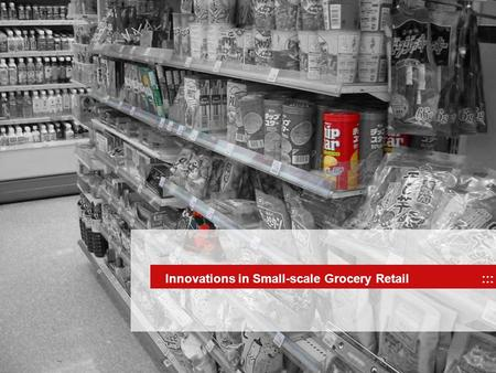 Innovations in Small-scale Grocery Retail :::. Innovations in Small-scale Grocery Retail IntroductionGermanyCzech RepublicComparisonInnovations Conclusion.