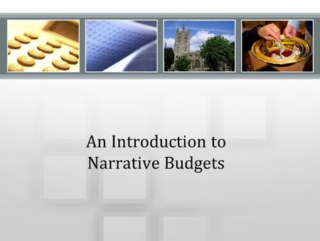 An Introduction to Narrative Budgets. Every week we come together around The Story—the Good News we find in the revelation of Jesus Christ. It is a story.