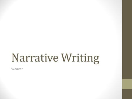 narration telling a story what is narrative writing a  narrative writing weaver structuring a narration essay a narration is simply the telling of a