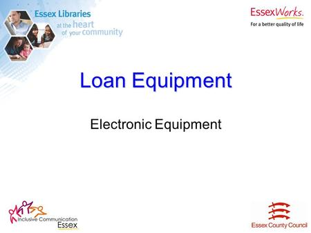 Loan Equipment Electronic Equipment. SuperTalker Electronic Equipment SuperTalker features 16 minutes recording time and a total of eight levels of messaging.