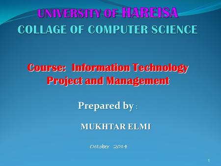 UNIVERSITY OF HAREISA COLLAGE OF COMPUTER SCIENCE