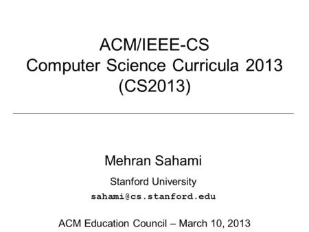 Computer Science Curricula 2013 (CS2013)