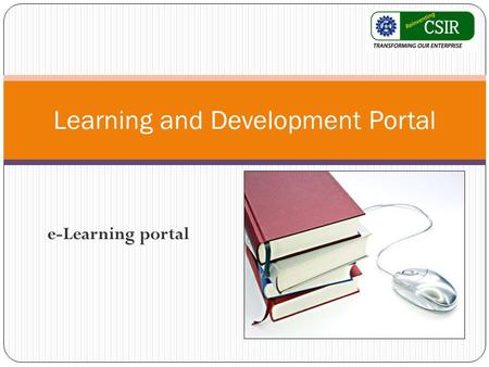 E-Learning portal Learning and Development Portal.