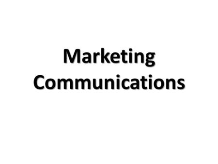 Marketing Communications. Marketing Communication Process by which information about an organization and its offerings is disseminated to selected markets.