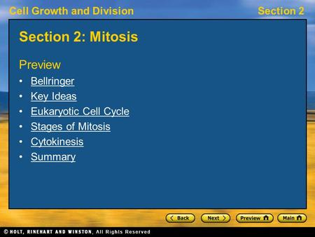 Cell Growth and DivisionSection 2 Section 2: Mitosis Preview Bellringer Key Ideas Eukaryotic Cell Cycle Stages of Mitosis Cytokinesis Summary.