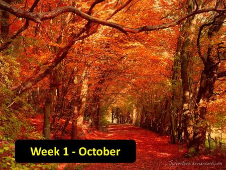 Week 1 - October. Announcement – Change due to quizzes this week!