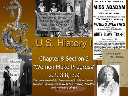 "U.S. History I Chapter 8 Section 2 ""Women Make Progress"" 2.2, 3.8, 3.9"