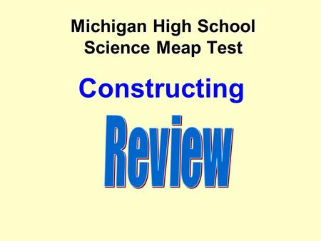 Michigan High School Science Meap Test Constructing.