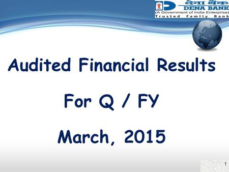1 Audited Financial Results For Q / FY March, 2015.