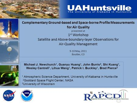 Complementary Ground-based and Space-borne Profile Measurements for Air Quality presented at 1 st Workshop Satellite and Above-boundary-layer Observations.
