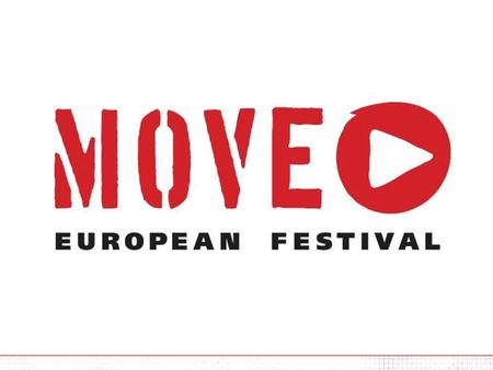WHAT IS MOVE? OBJECTIVES & VISION MOVE 2006 Programme Promotion Media plan PRODUCERS CONTACT.