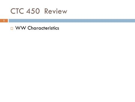 CTC 450 Review 1  WW Characteristics. Objectives 2  Understand the basics of storm drainage systems  Understand the basics of sewer systems.