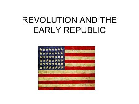 REVOLUTION AND THE EARLY REPUBLIC. COLONIAL RESISTANCE AND REBELLION – The Proclamation of 1763 sought to halt the westward expansion of the colonist,