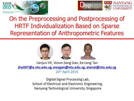 On the Preprocessing and Postprocessing of HRTF Individualization Based on Sparse Representation of Anthropometric Features Jianjun HE, Woon-Seng Gan,