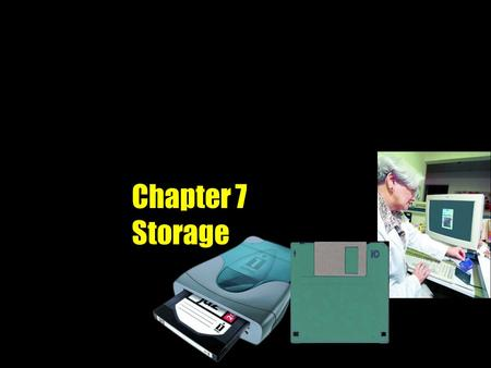 Chapter 7 Storage. p. 7. 2 Fig. 7-1 Memory Versus Storage What is storage? v Media and devices used to store and retrieve data, instructions, and information.