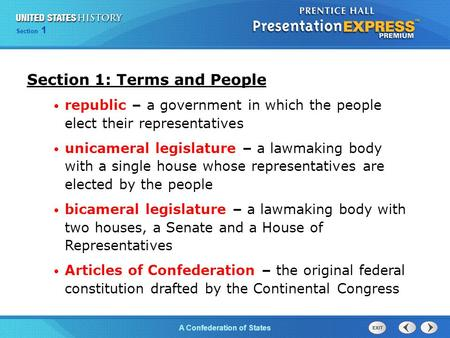 Chapter 25 Section 1 The Cold War Begins Section 1 A Confederation of States Section 1: Terms and People republic – a government in which the people elect.