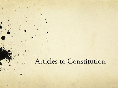 Articles to Constitution