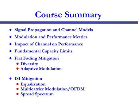 Course Summary Signal Propagation and Channel Models