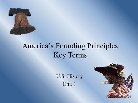 America's Founding Principles Key Terms