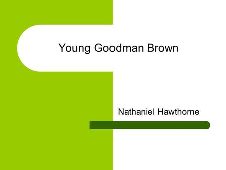 theme essay on young goodman brown