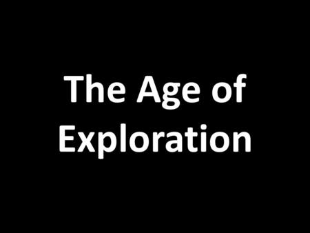 The Age of Exploration. The Crusades & Trade The Crusades of the 1100s exposed Europeans to an amazing variety of new trade goods, such as spices, tea,