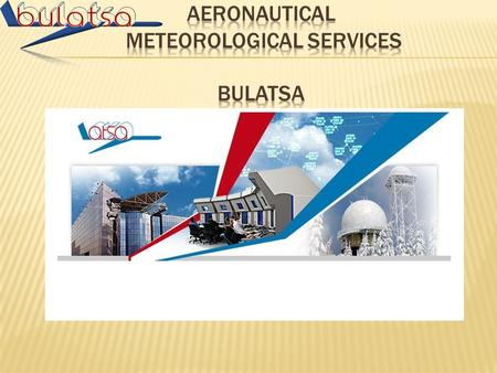 3 Air Navigation Services Air Traffic Services (Control, Information, Alert) Aeronautical Information Service, NOTAM Aeronautical Meteorology Service.