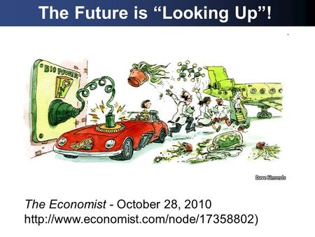 "The Future is ""Looking Up""! a The Economist - October 28, 2010"
