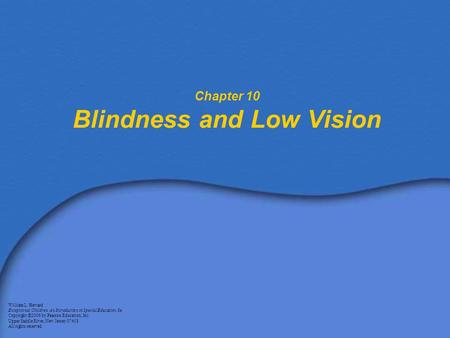 Chapter 10 Blindness and Low Vision
