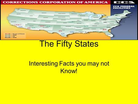 The Fifty States Interesting Facts you may not Know!